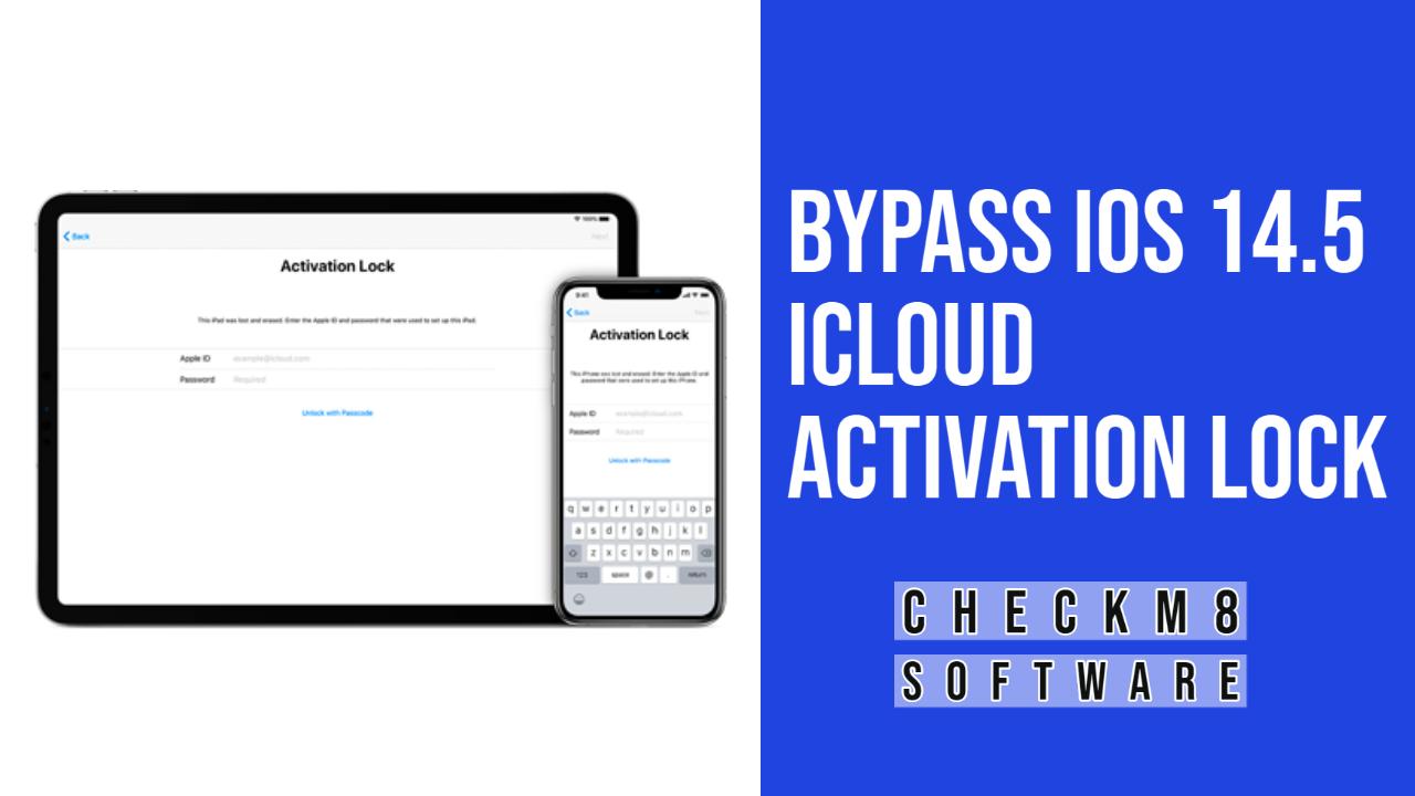 Bypass Activation Lock on iOS 14.5 (14.5.1)