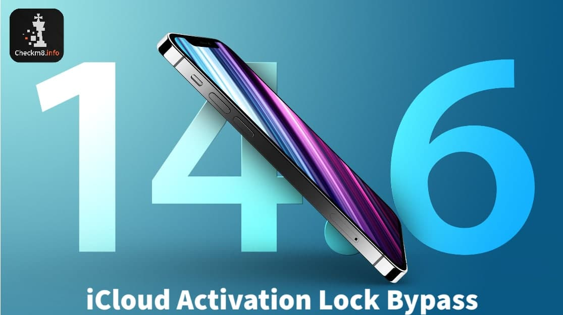 Bypass iOS 14.6 iCloud Activation Lock