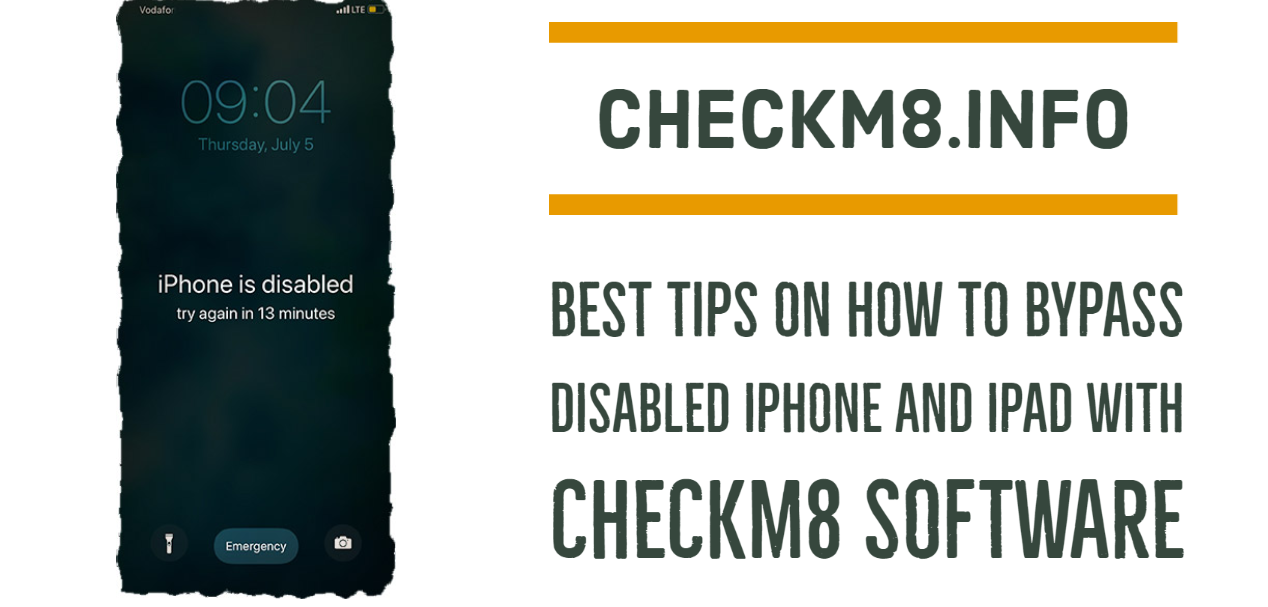 Best Tips on How to Bypass Disabled iPhone and iPad with CheckM8 Software